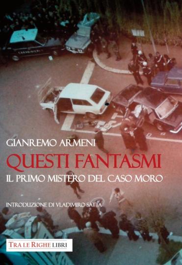 "Gianremo Armeni, ""Questi fantasmi"", Andrea Giannasi editore"