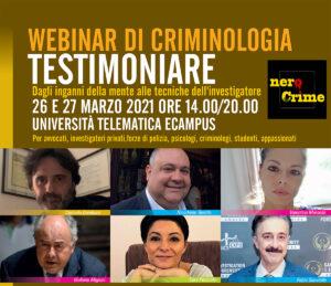 Locandina del webinar di criminologia Testimoniare, con facce dei docenti, date e sedi