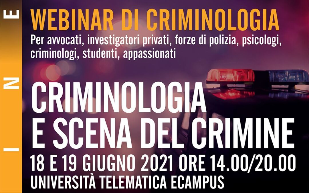 Webinar Criminologia e Scena del Crimine